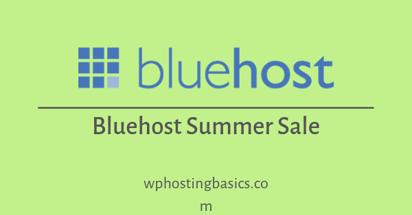 bluehost summer sale coupon