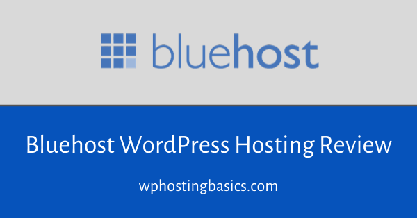 bluehost wordpress hosting review 2020